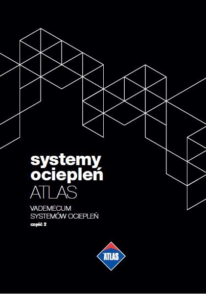 Systemy ociepleń - ATLAS Vademecum Systemów ociepleń część 2