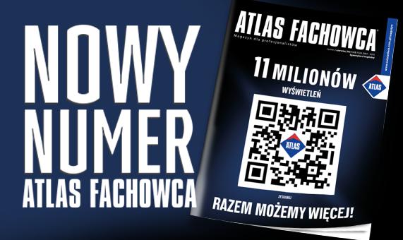 Nowy numer magazynu ATLAS Fachowca